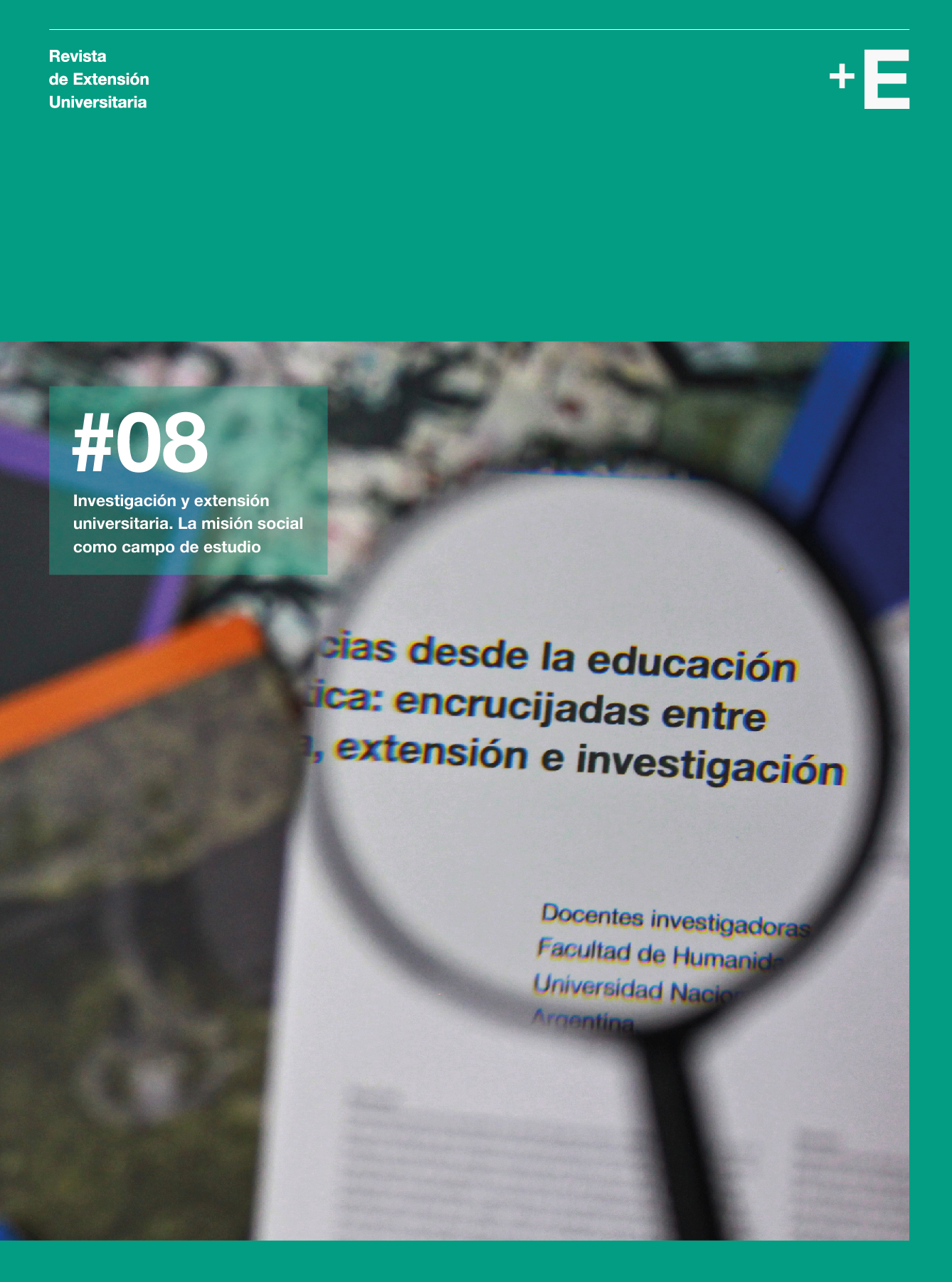 # 08. Investigación y extensión universitaria. La misión social como campo de estudio